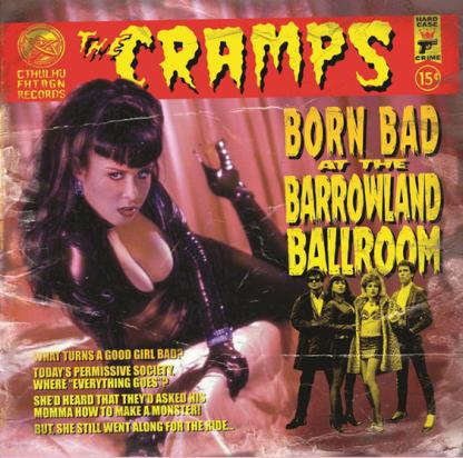 THE CRAMPS – Born Bad At The Barrowland Ballroom LP