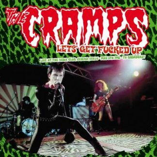 CRAMPS, THE: Let's Get F****d Up 2x LP