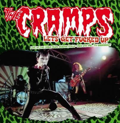 CRAMPS, THE: Let's Get F****d Up 2x LP
