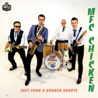 MFC CHICKEN: Fast Food And Broken Hearts LP