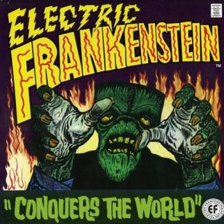ELECTRIC FRANKENSTEIN: Conquers The World! LP