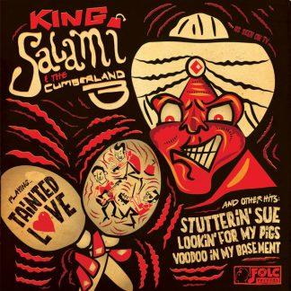 "KING SALAMI & THE CUMBERLAND THREE: Tainted Love 7"""