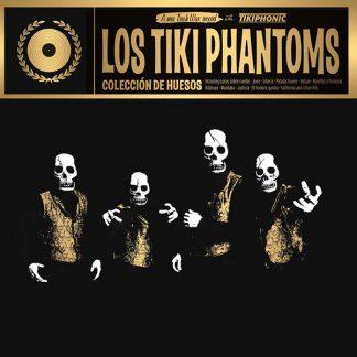 LOS TIKI PHANTOMS: Colección de Huesos LP