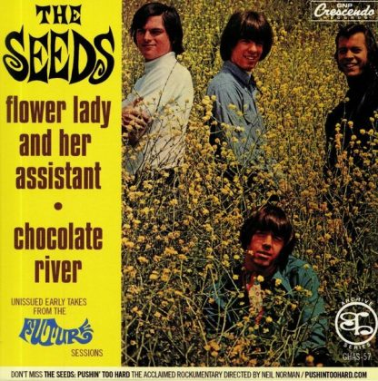 """THE SEEDS: Flower Lady And Her Assistant / Chocolate River 7"""""""