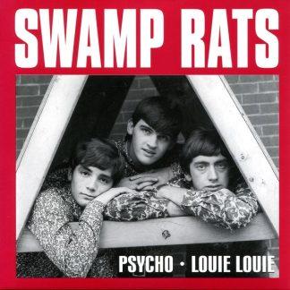 """SWAMP RATS: Psycho / Louie Louie 7"""""""