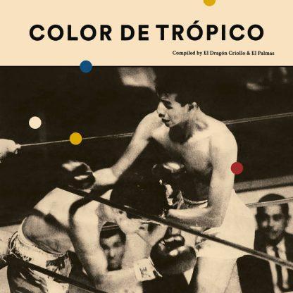 V/A: Color de Trópico Vol.1 LP