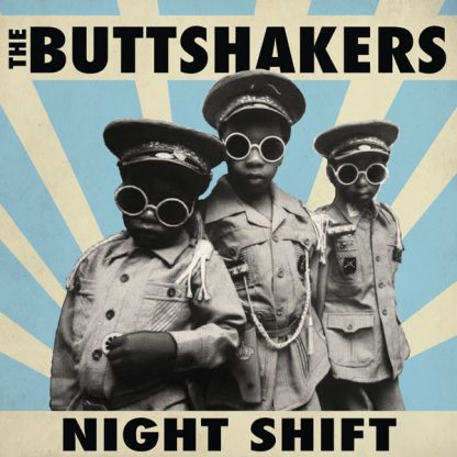 BUTTSHAKERS, THE: Night Shift LP