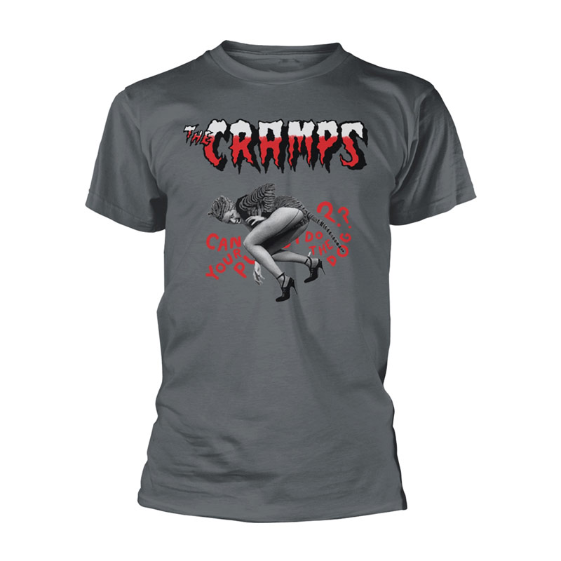 THE CRAMPS Can Your Pussy Do The Dog? T-Shirt Charcoal
