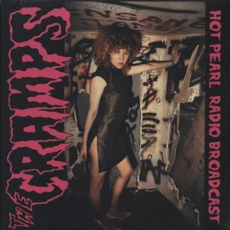 THE CRAMPS: Hot Pearl Radio Broadcast LP