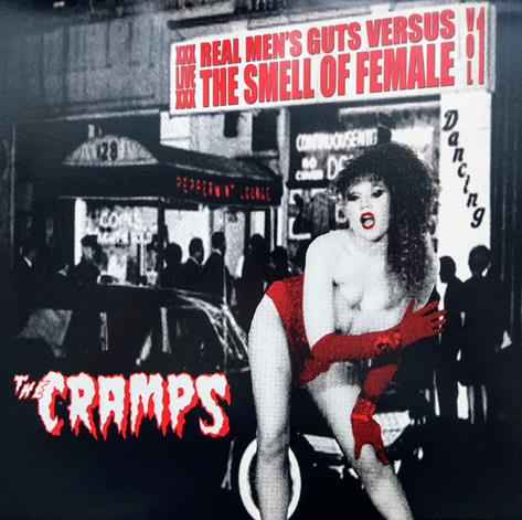 CRAMPS, THE: Real Men's Guts Versus The Smell Of Female Volume 1 LP