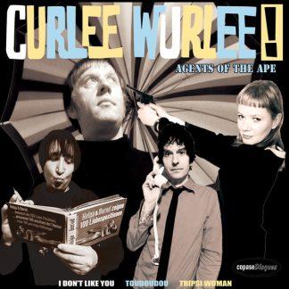 "CURLEE WURLEE: Agents Of Ape 7"""