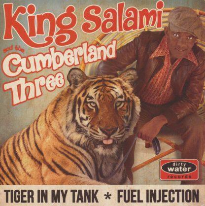 "KING SALAMI & THE CUMBERLAND THREE: Tiger In My Tank 7"""