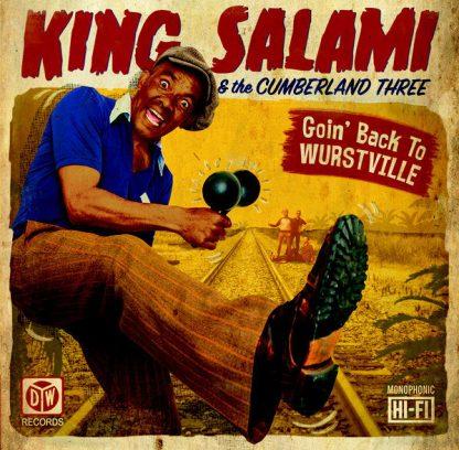 KING SALAMI & THE CUMBERLAND THREE: Goin' Back To Wurstville LP