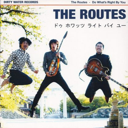 """THE ROUTES: What's Right by You 7"""""""