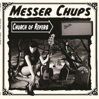 MESSER CHUPS: Church of Reverb LP