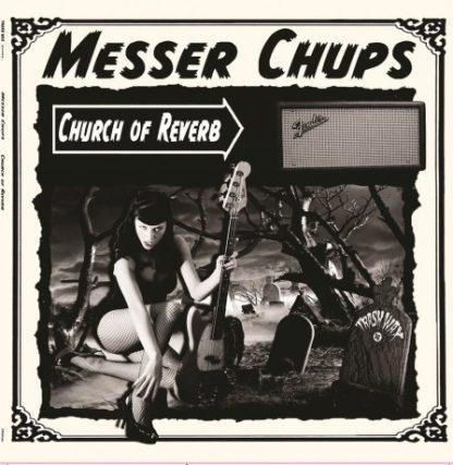 MESSER CHUPS: Church of Reverb LP