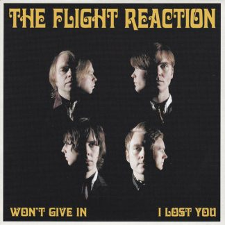 """FLIGHT REACTION, THE: Won't Give In 7"""""""