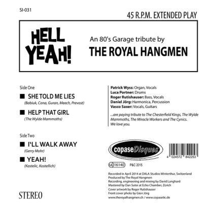 "ROYAL HANGMEN: Hell Yeah! An 80s Garage Tribute.. 7"" back cover"