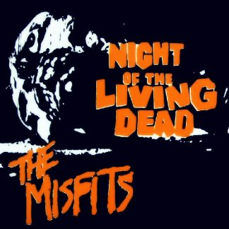 """THE MISFITS - Night Of The Living Dead 7"""""""