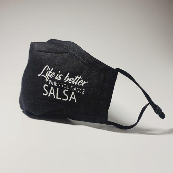 Life is better when you dance salsa mondkapjes facemask