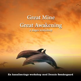 Great Mine Great Awakening – 2 dages workshop