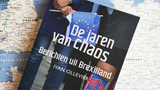 De jaren van chaos: Berichten uit Brexitland
