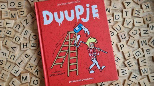 Duupje is terug! Nieuwe eigentijdse dagboekverhaaltjes van kwajongen Duupje