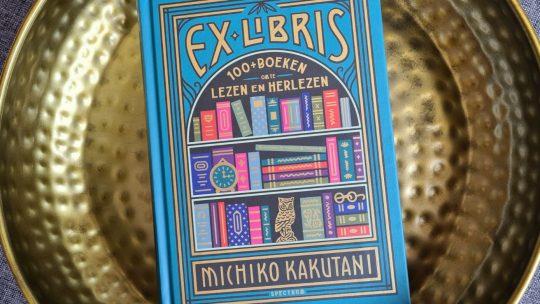 Ex Libris: 100+ boeken om te lezen en te herlezen