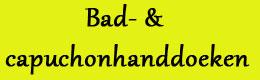 Bestsellers in Babyproducten: Bad- & capuchonhanddoeken