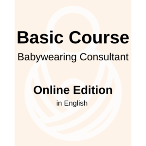 Basic course for Babywearing Consultant – Online edition with Live classes