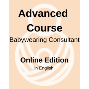 Advanced course for Babywearing Consultant – Online edition with Live classes