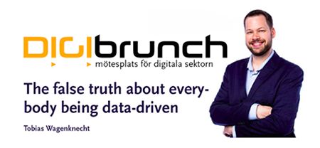 Digibrunch – The false truth about everybody being datadriven
