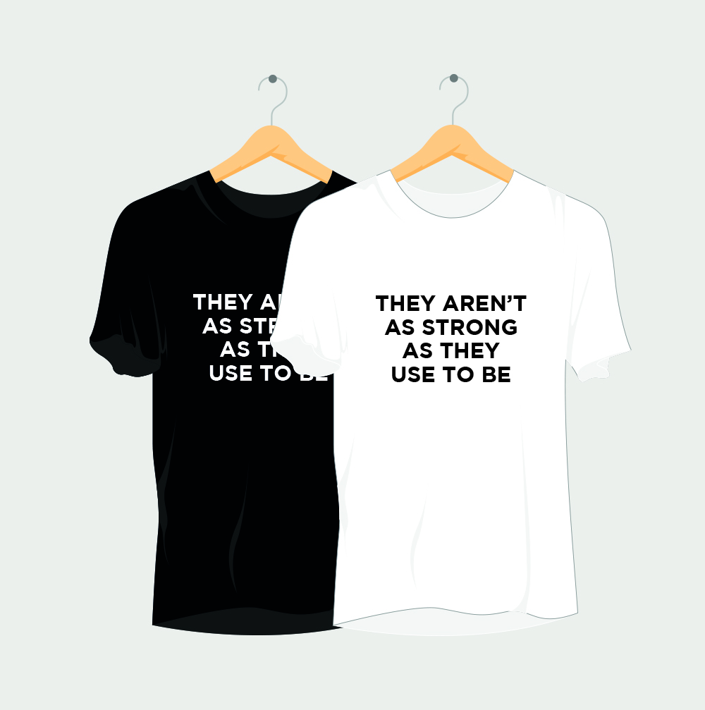 They Aren't As Strong As They Used To Be Rave T-Shirt