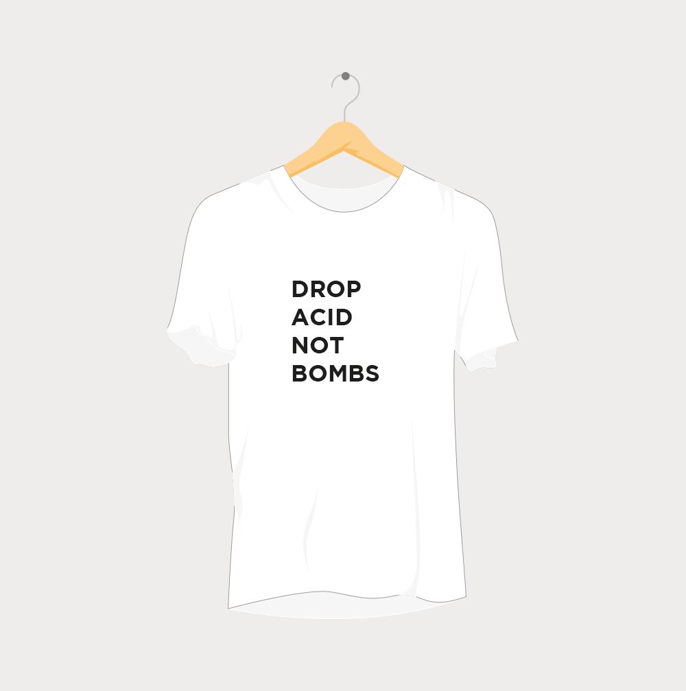 Drop Acid not Bombs Rave T-Shirt