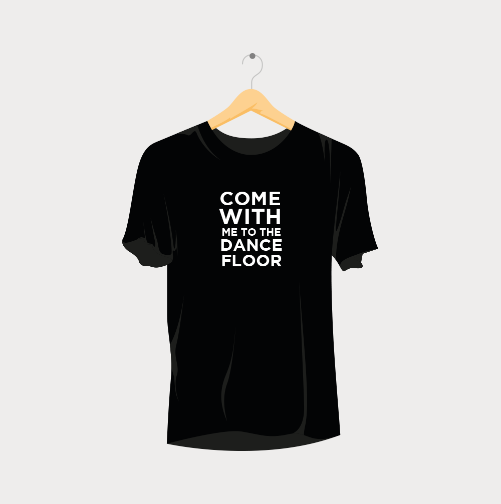 Come with Me to the Dance Floor Rave T-Shirt