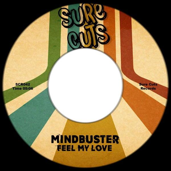 Mindbuster – Feel My Love [Sure Cuts]