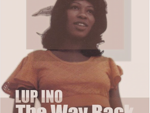FREE DOWNLOAD: Lup Ino – The Way Back