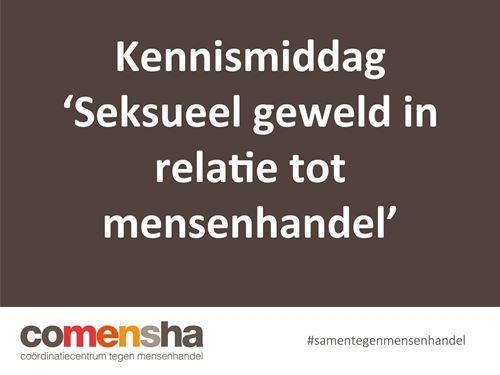 Kennismiddag 'Seksueel geweld in relatie tot mensenhandel.'