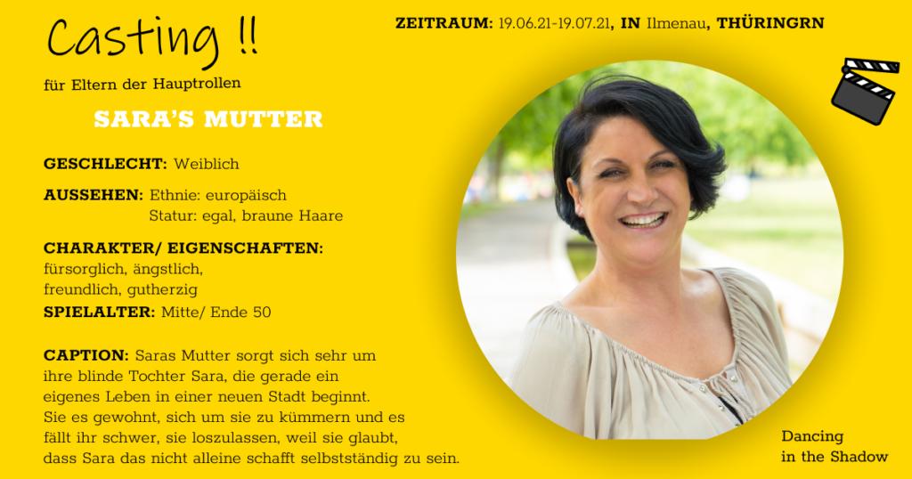 Casting: Kleine Nebenrolle zu besetzen: Saras Mutter