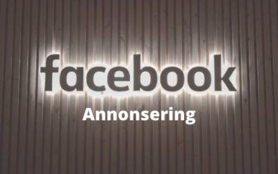 Grunderna inom Facebook annonsering. En komplett guide på 20 sidor!