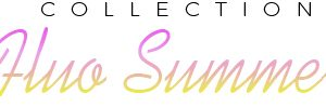 Collection Fluo Summer