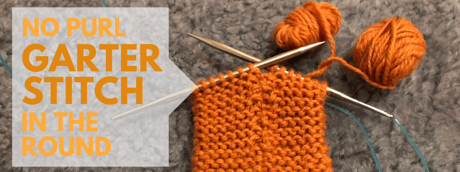 Don't Be Such a Square | Learn how to knit circular garter stitch without purl stitches | Ho to do a no purl garter stitch in the round | Two strand garter stitch