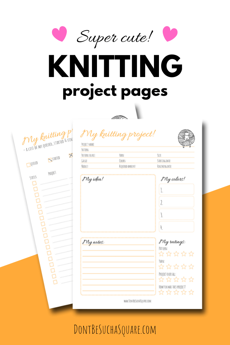 💛 Super cute 💛 (and free!) project pages to help you Plan a Knitting Project #ProjectPlaning #KnittingFreebies #KnittingJournal #Knitting
