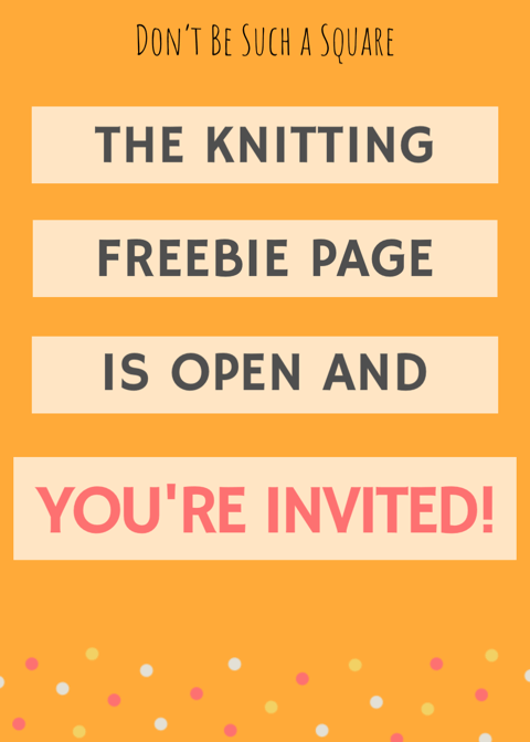 Don't Be Such a Square | The Freebie page is open and YOU are invited! Resources for project planning, gift tags for your knitted gifts and more. Come in and see what's in it for you! #freeprintables #printables #knitting