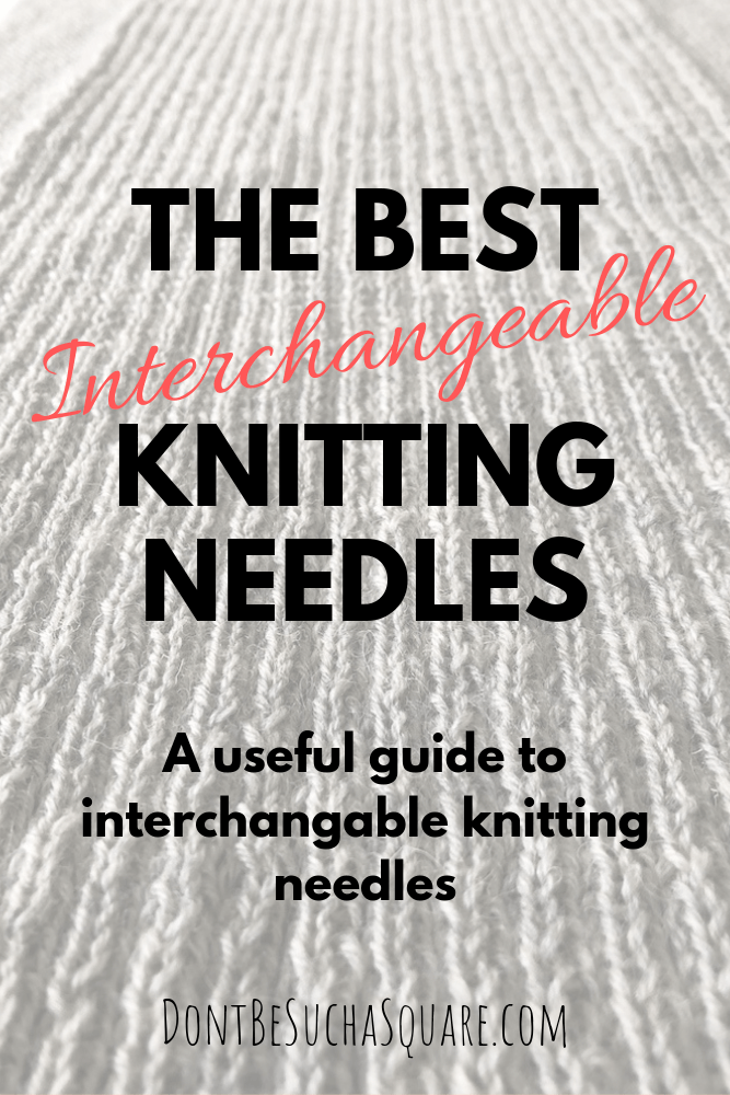 A guide to buying interchangeable knitting needles