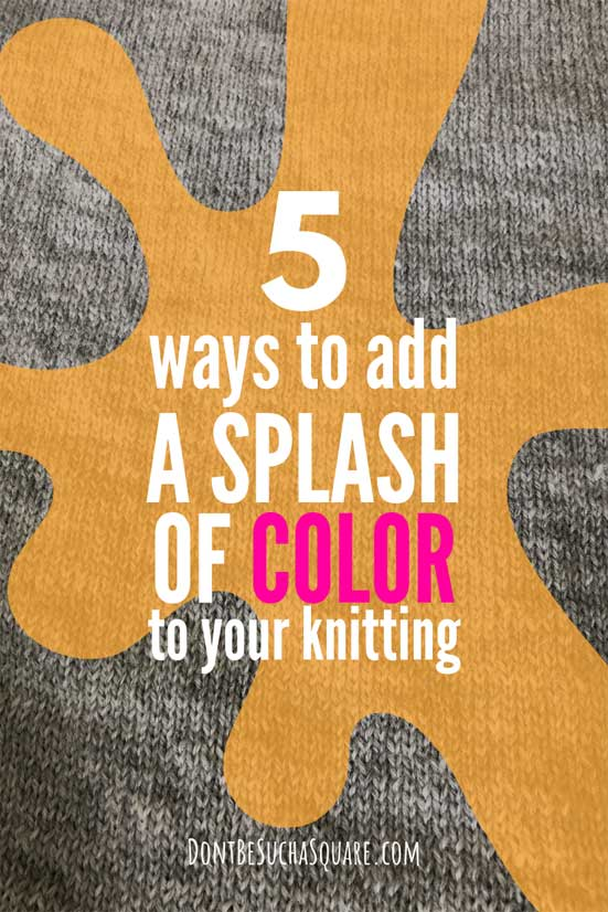 5 ways to add a splash of color to your knitting – a guide on knitting colorwork including fair isle, intarsia, stripes, dublicate stitch and mosaic knitting #KnittingColorwork #FairIsle #MosaicKnitting #Colorwork #Intarsia #DuplicateStitch #KnittingStripes