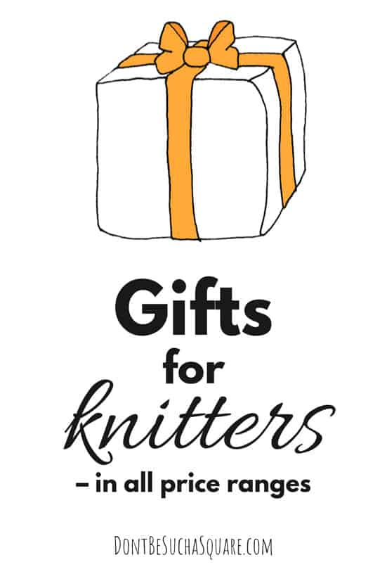 Gifts for Knitters – in all price ranges! A gift guide for your knitting friends and family. #Knitting #GiftGuide #ShoppingGuide #Knitters