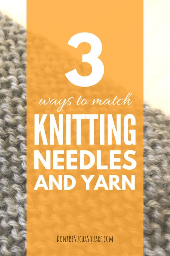 How to match Yarn and Knitting Needles – Learn how combine yarn and needles! #KnittingNeedles #Yarn #KnittingHacks