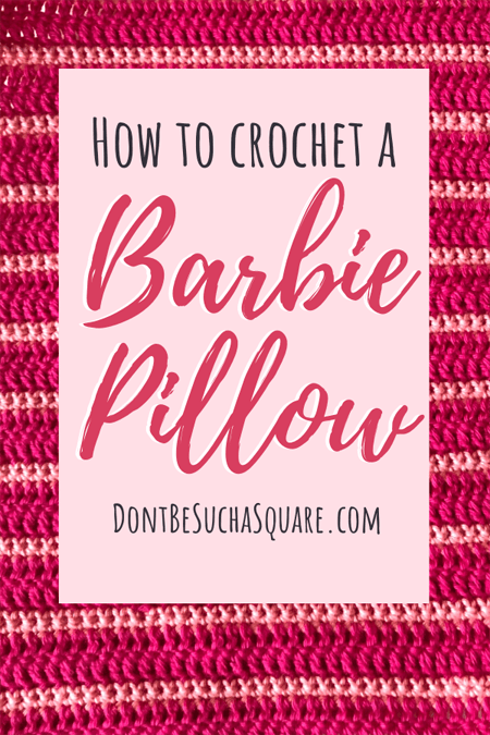 How to Knit a Barbie Pillow – Crochet pillow for Barbie to rest her pretty head on with this super easy printable pdf pattern. A perfect beginner pattern! #CrochetPattern #Barbie #BarbieCrochet #Pillow