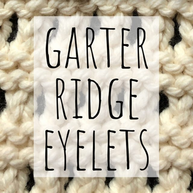 Garter ridge eyelets knitting stitch